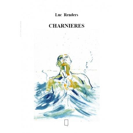 Luc Renders  -  Charnières