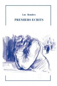 Luc Renders - Premiers Écrits