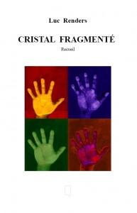 Cristal Fragmenté - Recueil